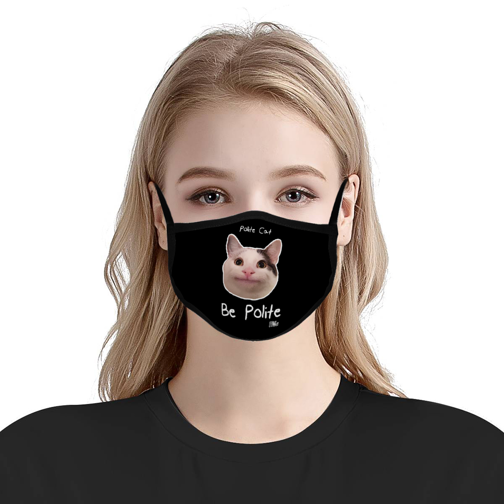 Be Polite Face Mask