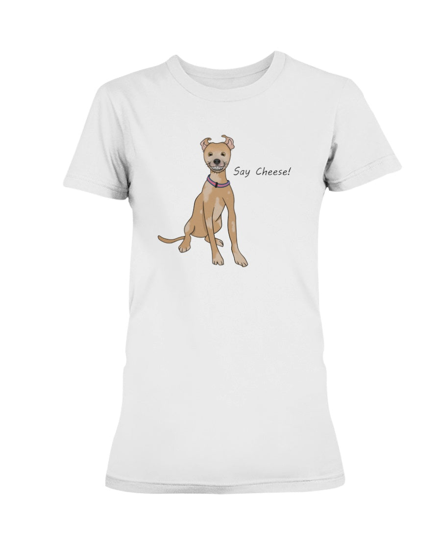 Chupey Say Cheese! Ladies T-Shirt