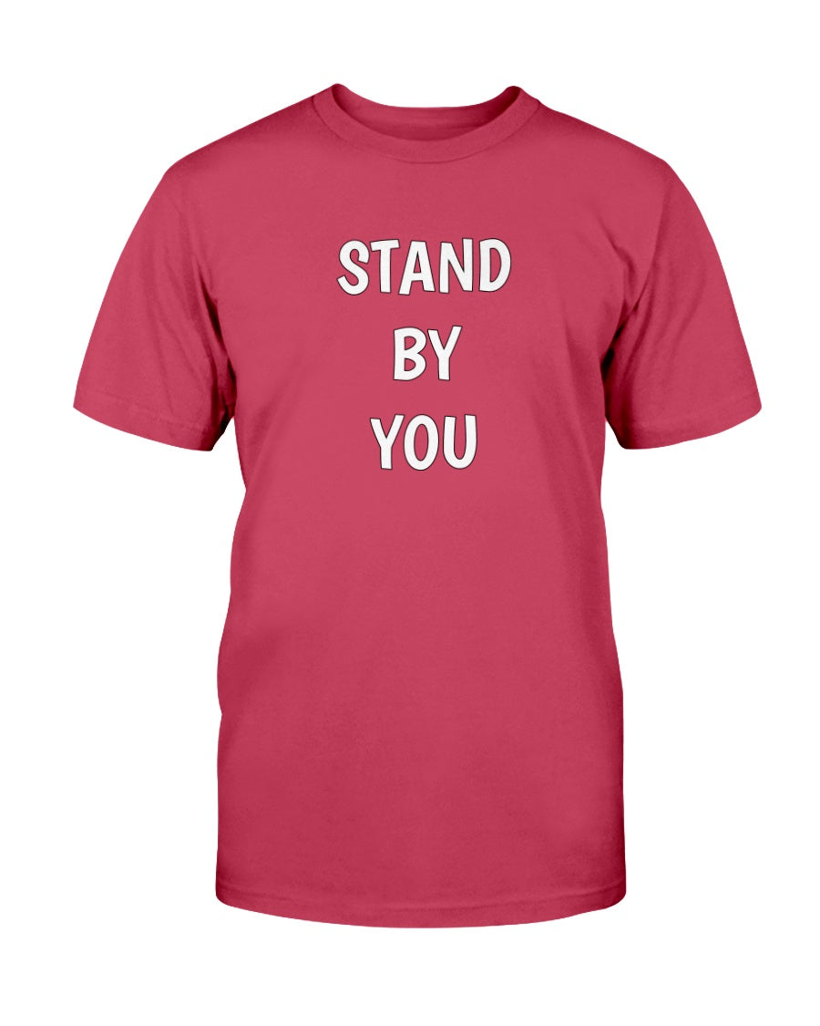 STAND BY YOU Originals Unisex T-Shirt