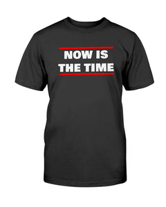 NOW IS THE TIME Originals Unisex T-Shirt