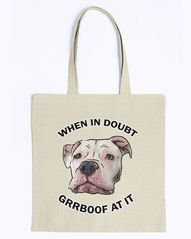 Mayor Roo - When In Doubt Grrboof At It Canvas Tote Bag-Kucicat