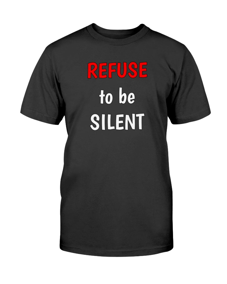 REFUSE to be SILENT Originals Unisex T-Shirt