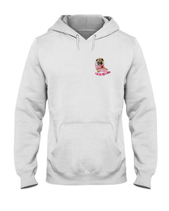 Rosie Pug - Roses Are Pink, Let me Give You A Wink Hoodie