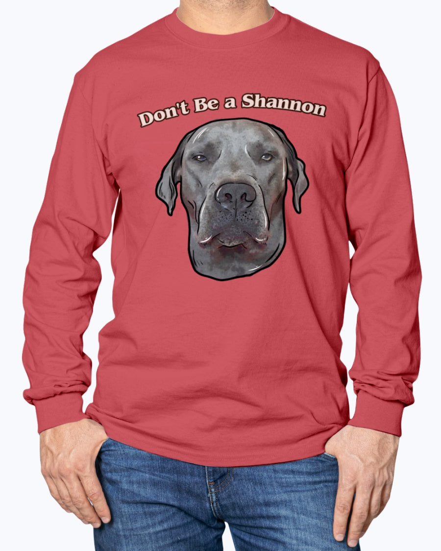 Dunkin - Don't Be Shannon Long Sleeve T-Shirt