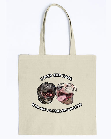 Goatie & Roo @ataleof2pitties - I Pity The Fool Canvas Tote Bag