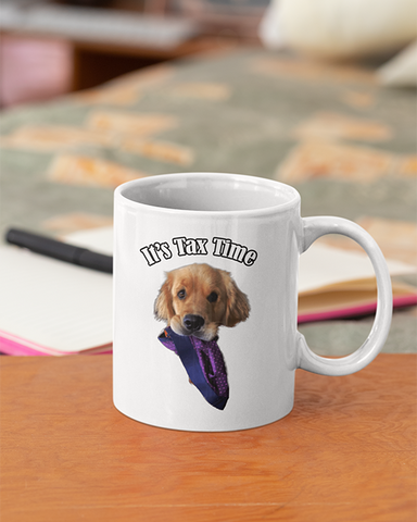 Sterling Newton it's Tax Time Official Mug 11oz