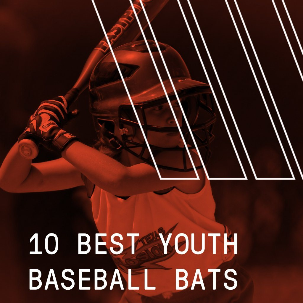 Top 10 Best Youth Baseball Bats of 2021