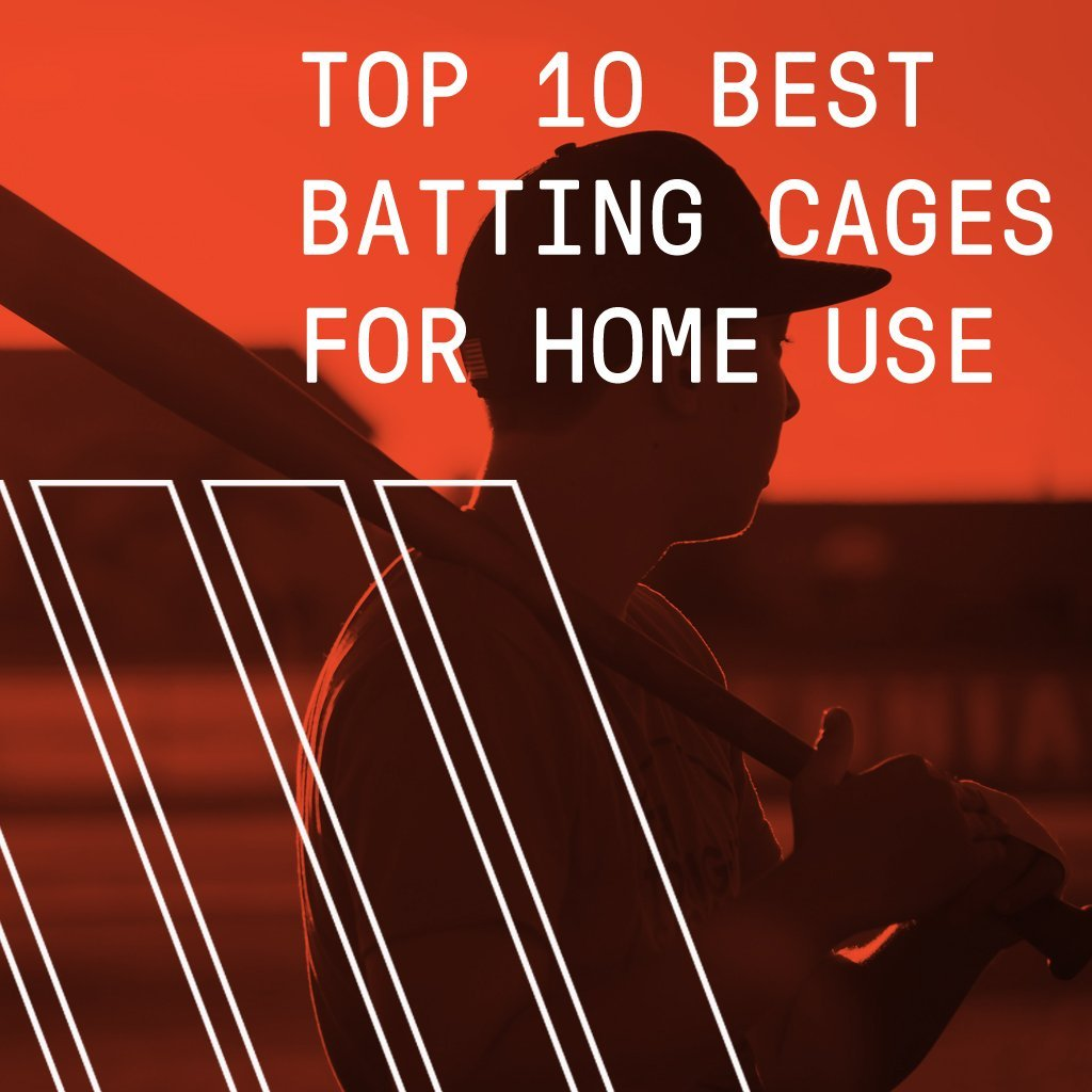 Top 10 Best Batting Cages For Home Use In 2020