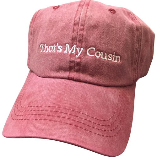 That's My Cousin - Dad Hat