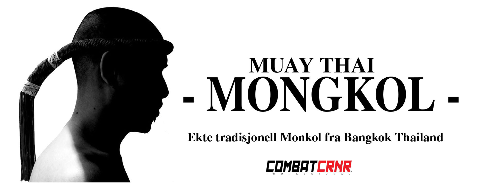 Thainboksing Norge Mongkol Norge Combat Corner Fighter