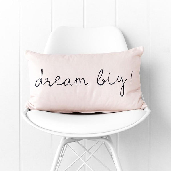 Dream Big Slogan Cushion