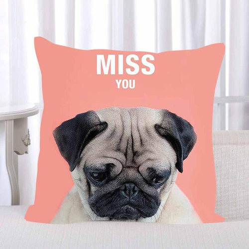Pug Message Cushion Cover - 4 designs!