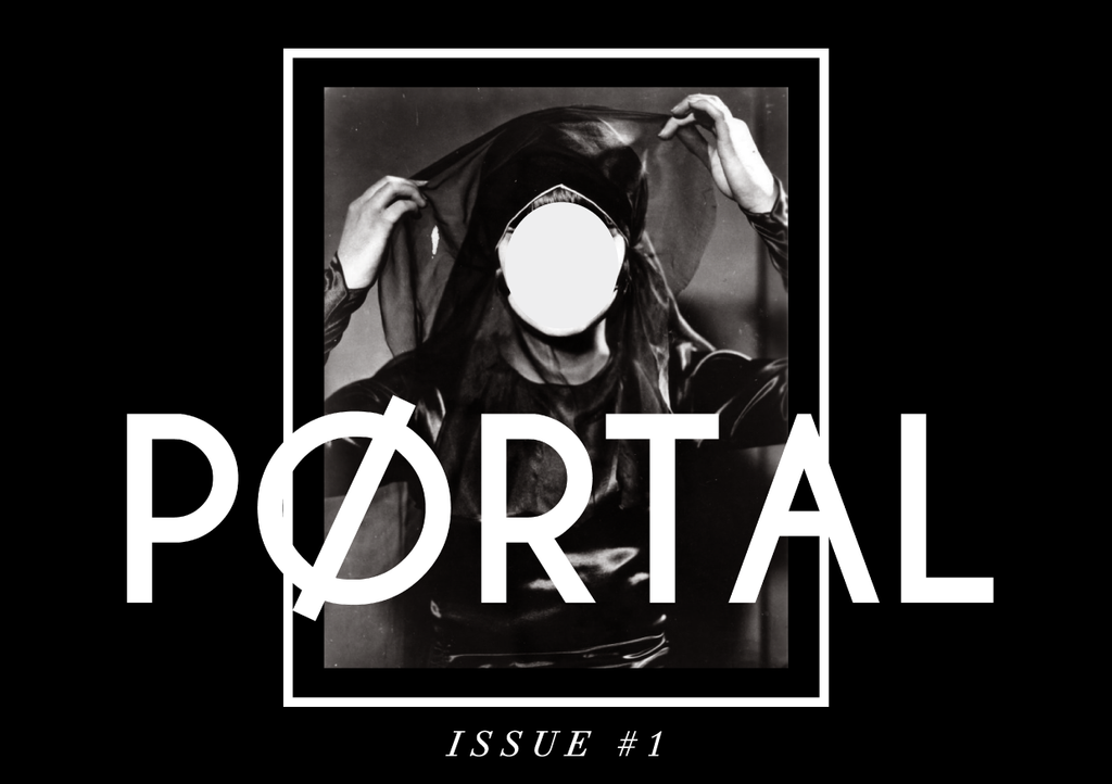 "We published our first zine""PØRTAL""."