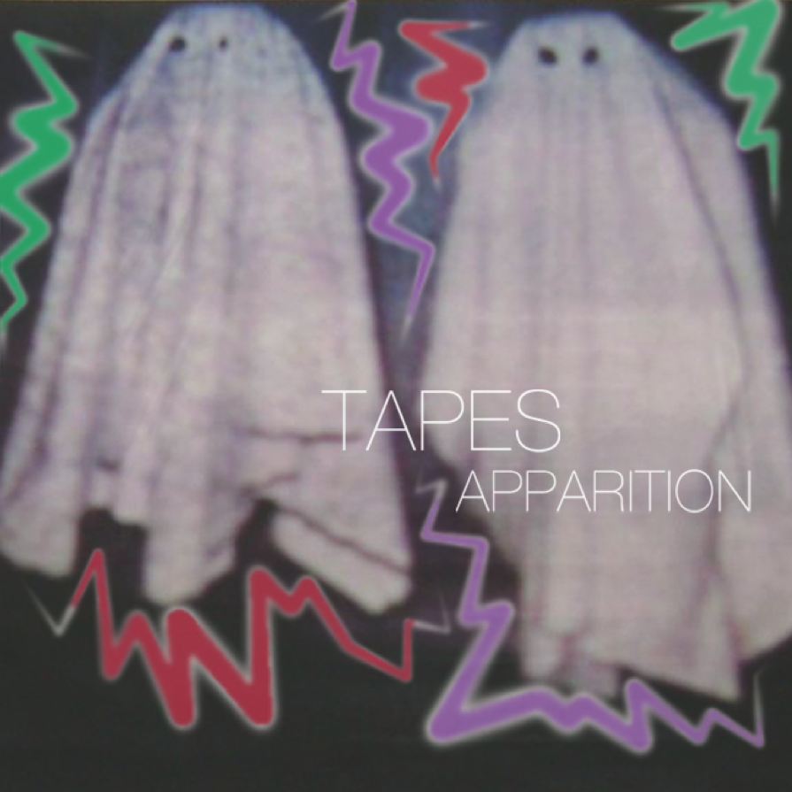 TAPES - APPARITION