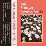 Asian Shoegaze Compilation Vol. 1