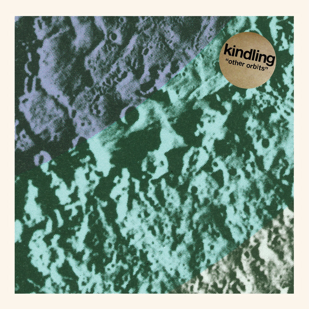 KINDLING - OTHER ORBITS