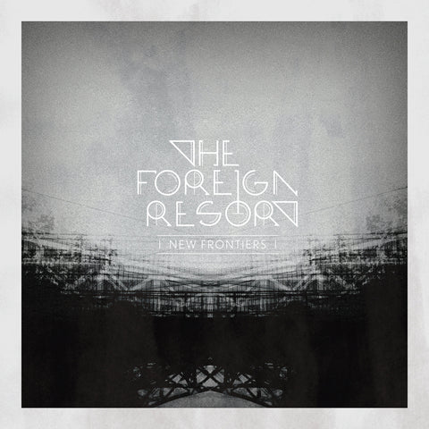 The Foreign Resort - New Frontiers