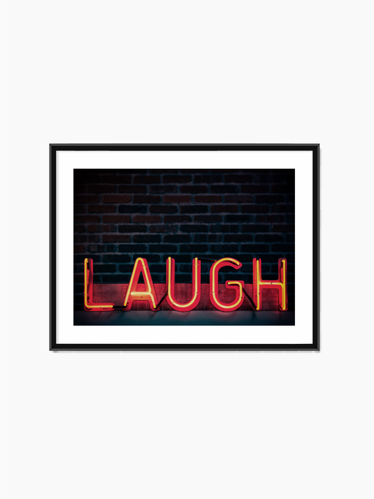 Laugh Neon Sign Poster
