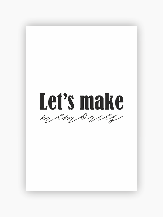 Let's Make Memories Poster