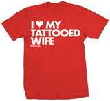 I HEART MY TATTOOED WIFE - TEES