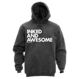 INKED AND AWESOME - HOODIES
