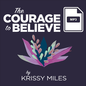 The Courage to Believe MP3