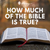How Much of the Bible is True? - Krissy Miles