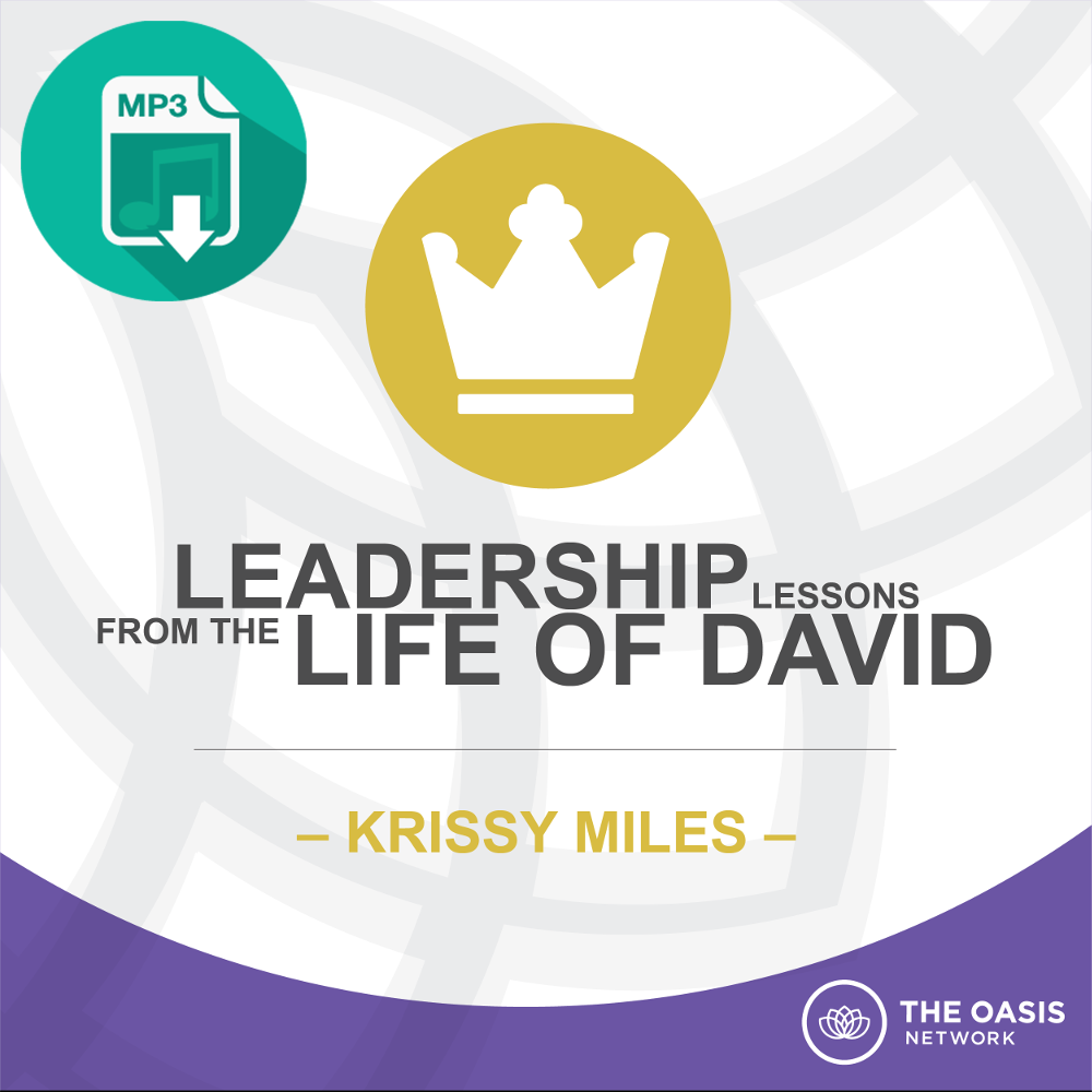 Leadership Lessons from the Life of David - Krissy Miles