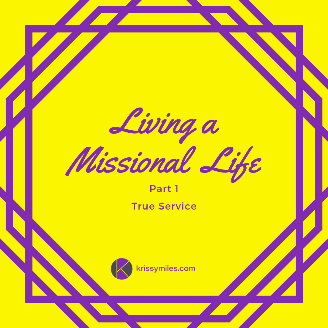 Living a Missional Life
