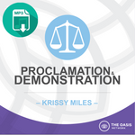 Proclamation and Demonstration - Krissy Miles