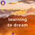 Learning to Dream