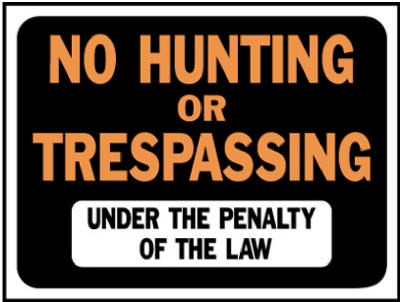 "Hy-Ko 3011 No Hunting Or Trespassing Under The Penalty Of The Law Sign, 9"" x 12"""