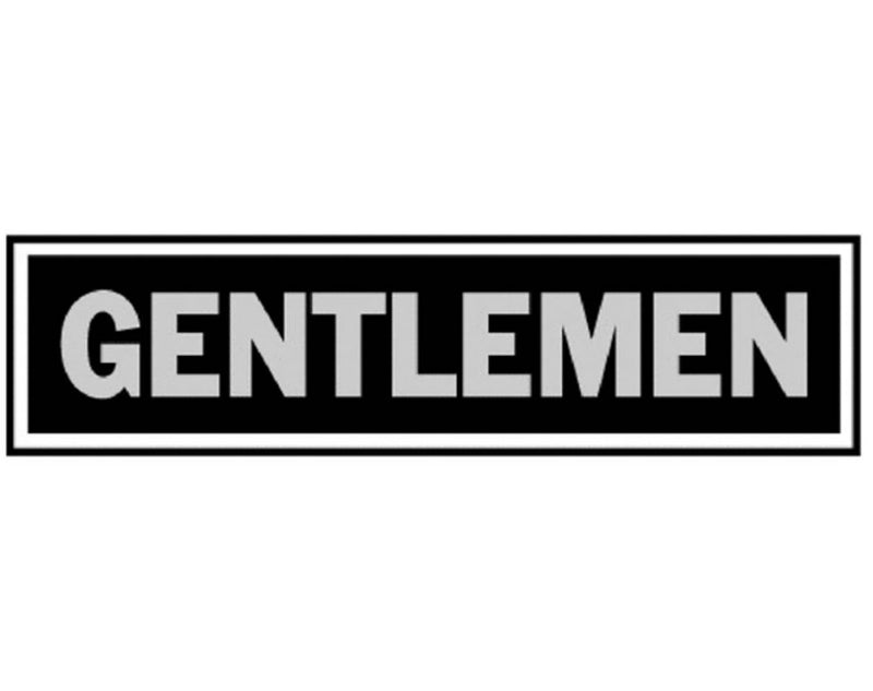 "Hy-Ko 415 Gentlemen Sign, 2"" x 8"", Black Background, Brushed Aluminum"