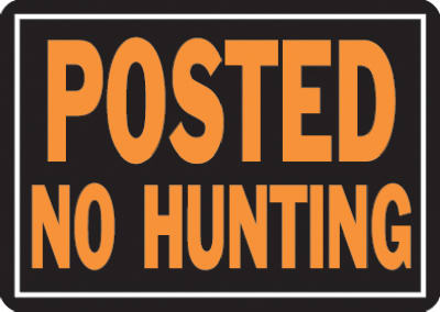 "Hy-Ko 812 Posted No Hunting Aluminum Sign, 10"" x 14"", Orange & Black"