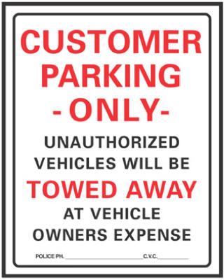 "Hy-Ko 700 Customer Parking Only Sign, 19"" x 15"", Plastic"