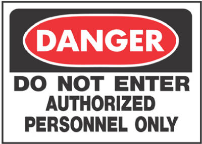 "Hy-Ko 509 Danger Do Not Enter Authorized Personnel Only Sign, 10"" x 14"""