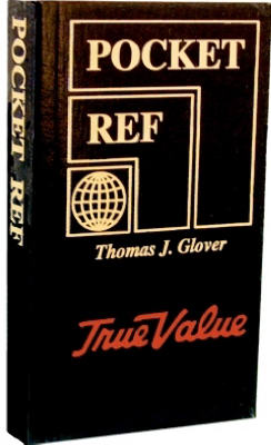 Pocket Reference Book, New & Expanded 4th Edition By Thomas J. Glover