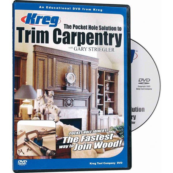 Kreg V07-DVD The Pocket Hole Solution to Trim Carpentry DVD - Gary Striegler