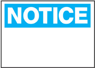 "Hy-Ko 580 Polyethylene Notice Sign, Blue/White, 10"" x 14"""