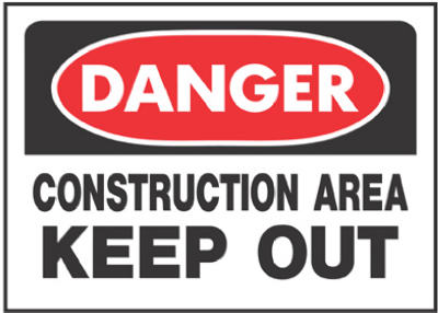 "Hy-Ko 520 Danger Construction Area Keep Out Sign, 10"" x 14"""