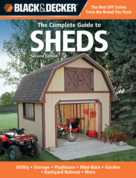 Black & Decker 194989 The Complete Guide to Sheds Book