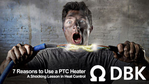 7 Reasons to Use a PTC Heater