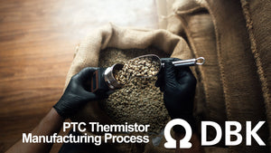 Your Definitive Guide to the PTC Thermistor Manufacturing Process