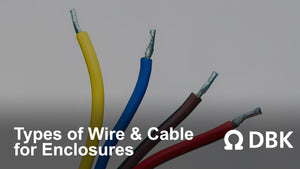 Types of Wire and Cable for Enclosures