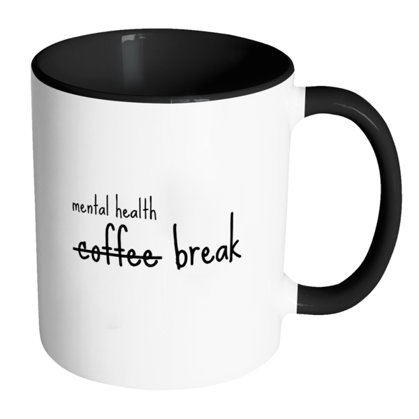 Introducing: Mental Health Break Mug