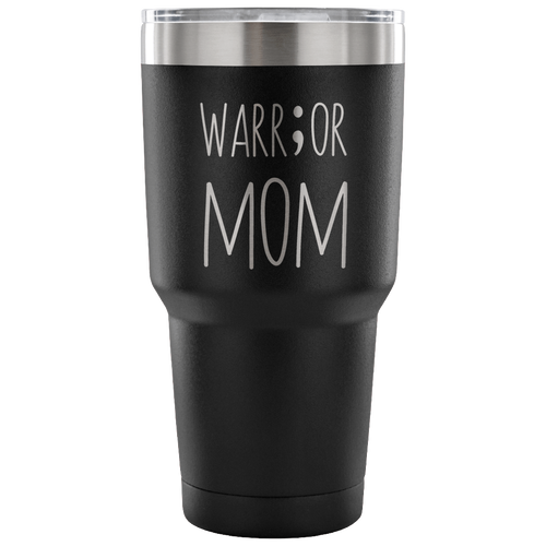 Warr;or Mom Tumbler