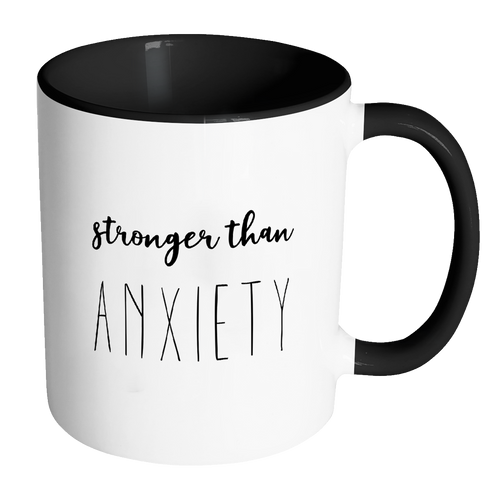 Stronger Than Anxiety Accent Mug