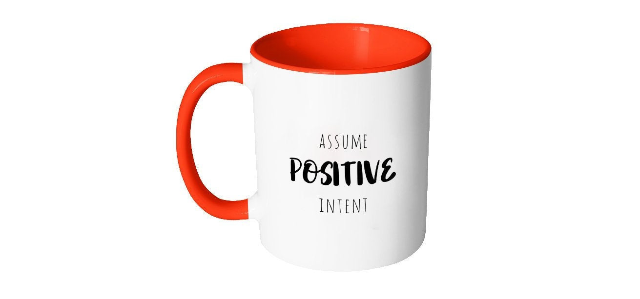 Assume Positive Intent Coffee Mug, Body Positive, Affirmational Quotes, Today I Choose Joy, Positive Energy, Yoga, Ceramics and Pottery S82