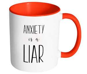 Anxiety is a Liar Coffee Mug, Anxiety Awareness, Recovery Gifts, Second Chance Mugs, Mental Health Mugs, Get Well Personalized Gift S078