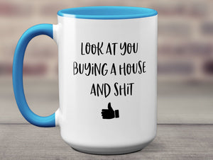 Funny Housewarming Gift New Homeowner Coffee Mug House Warming Party New House Gift First Home First Time Home Owner Mug S1113